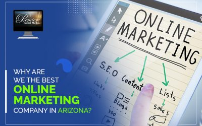 Why are we the Best Online Marketing Company in Arizona?